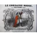 WOLFRAMM Caron Gustave Le Corsaire Rouge Piano XIXe siècle