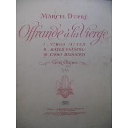 DUPRÉ Marcel Offrande à la Vierge Orgue 1945