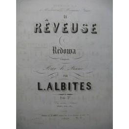 ALBITES L. La Rêveuse Piano ca1855