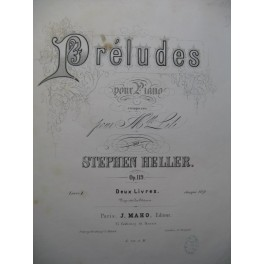 HELLER Stephen 18 Préludes Livre 1 Piano 1867