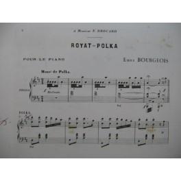 BOURGEOIS Emile Royat Polka Piano 1891