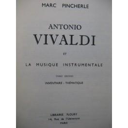 PINCHERLE Marc Antonio Vivaldi et La Musique Instrumentale Inventaire 1948