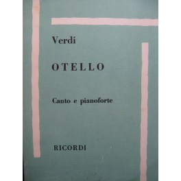 VERDI Giuseppe Otello Opera Chant Piano 1964