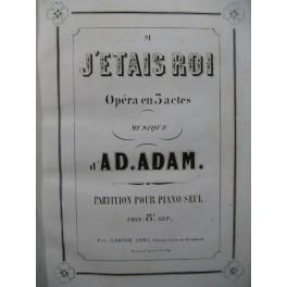 ADAM Adolphe Si j'étais Roi Opera Piano solo ca1857