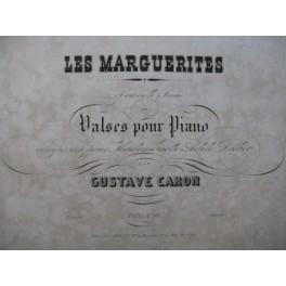 CARON Gustave Les Marguerites Piano XIXe siècle