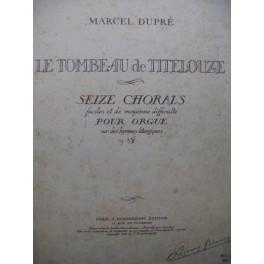 DUPRÉ Marcel Le Tombeau de Titelouze Orgue