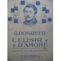 DONIZETTI G. L'Elisir d'Amore Opéra Chant Piano