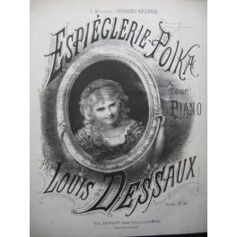DESSAUX Louis Espièglerie Polka Piano XIXe siècle