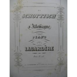 LAGARDERE La Schottisch d'Allemagne Piano ca1850