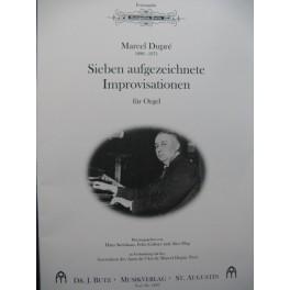DUPRÉ Marcel Sieben aufgezeichnete Imrpovisationen Orgue