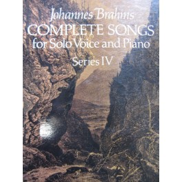 BRAHMS Johannes Complete Songs for Solo Voice and Piano Series IV