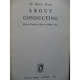 WOOD Henry About Conducting 1945