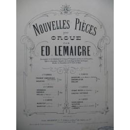 LEMAIGRE Edmond Nouvelles Pièces 6e Cahier Orgue 1885
