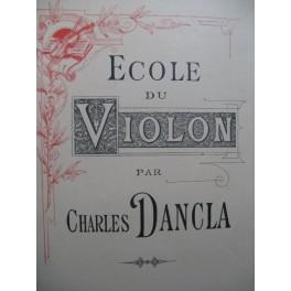 DANCLA Charles L'école des 5 positions 3e Livre pour 2 Violons