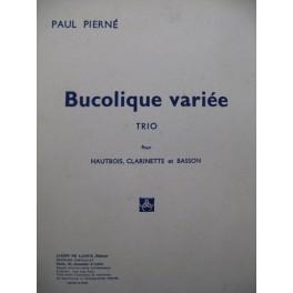PIERNÉ Paul Bucolique variée Trio Hautbois Clarinette Basson