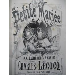 LECOCQ Charles La Petite Mariée Opéra Piano solo 1876