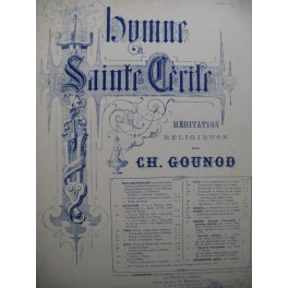 GOUNOD Charles Hymne à Sainte Cécile Violon Piano ou Harpe
