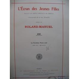 ROLAND MANUEL L'Ecran des Jeunes Filles Ballet Piano seul 1929