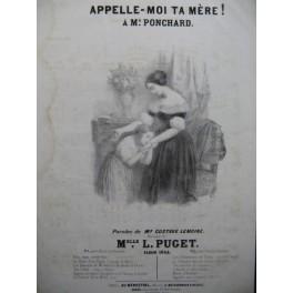 PUGET Loïsa Appelle-moi ta mère ! Chant Piano 1844