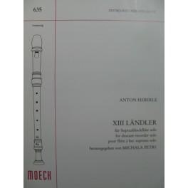 HEBERLE Anton 13 Ländler Flûte à bec solo