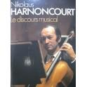 HARNONCOURT Nikolaus Le Discours Musical 1984