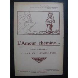 L'Amour chemine Gaston Dumestre Chant Piano 1925