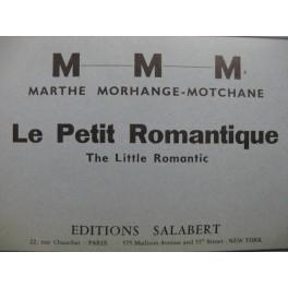 MORHANGE-MOTCHANE Marthe Le Petit Romantique 25 Pièces Piano