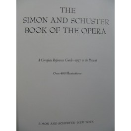 The Simon and Schuster Book of the Opera 1979