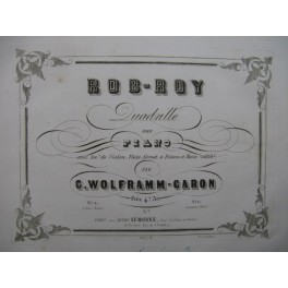 WOLFRAMM CARON G. Rob-Roy Piano XIXe siècle