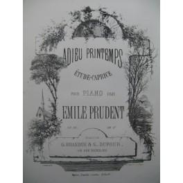 PRUDENT Emile Adieu Printemps Piano XIXe siècle