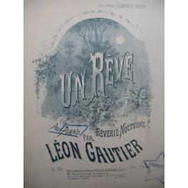 GAUTIER Léon Un Rêve Piano
