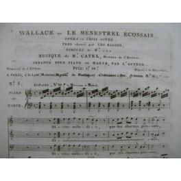CATEL Ch. S. Wallace ou Le Ménestrel Ecossais No 5 Chant Piano ou Harpe ca1810