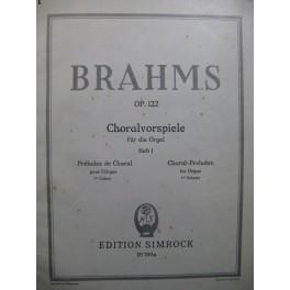 BRAHMS Johannes Choralvorspiele Heft 1 Orgel Orgue