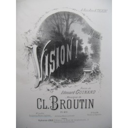 BROUTIN Cl. Vision Piano Chant 1881