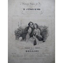 BELLINI Vincenzo Si j'étais le Roi Chant Piano ca1840