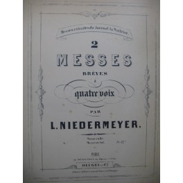 NIEDERMEYER Louis Messe Brève No 2 Chant Orgue 1902