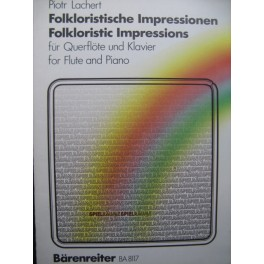 LACHERT Piotr Folkloristic Impressions Piano Flûte ou Violon