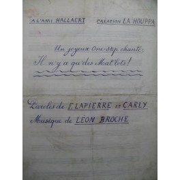 BROCHE Léon Il n'y a qu'des mat'lots Manuscrit Chanson Accordéon