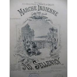 SELLENICK Ad. Marche Indienne Piano 1883
