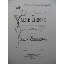 BOURGEOIS Emile Valse Lente Piano XIXe siècle