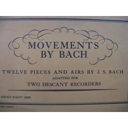 BACH J. S. Movements by Bach 12 Pièces 2 Flûtes à bec
