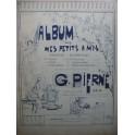 PIERNÉ Gabriel Album pour mes Petits Amis Piano 4 mains XIXe