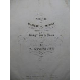 CORNETTE Victor Le Brasseur de Preston Piano XIXe siècle