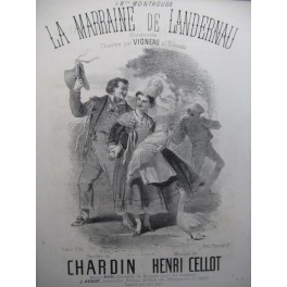 CELLOT Henri La Marraine de Landernau Chant Piano XIXe