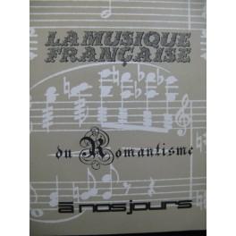 La Musique Française du Romantisme à nos jours 1966