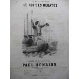 HENRION Paul Le Roi des Régates Chant Piano 1846