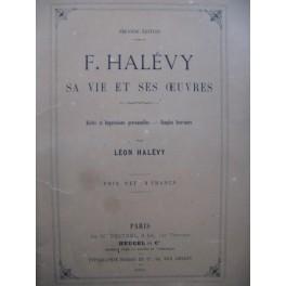 HALÉVY Léon F. Halévy Sa vie et ses Oeuvres 1863