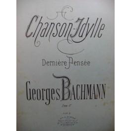 BACHMANN Georges Chanson Idylle Piano XIXe siècle