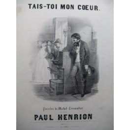 HENRION Paul Tais-toi mon Coeur Chant Piano ca1850