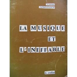 JANKÉLÉVITCH Vladimir La Musique et l'Inéffable 1961